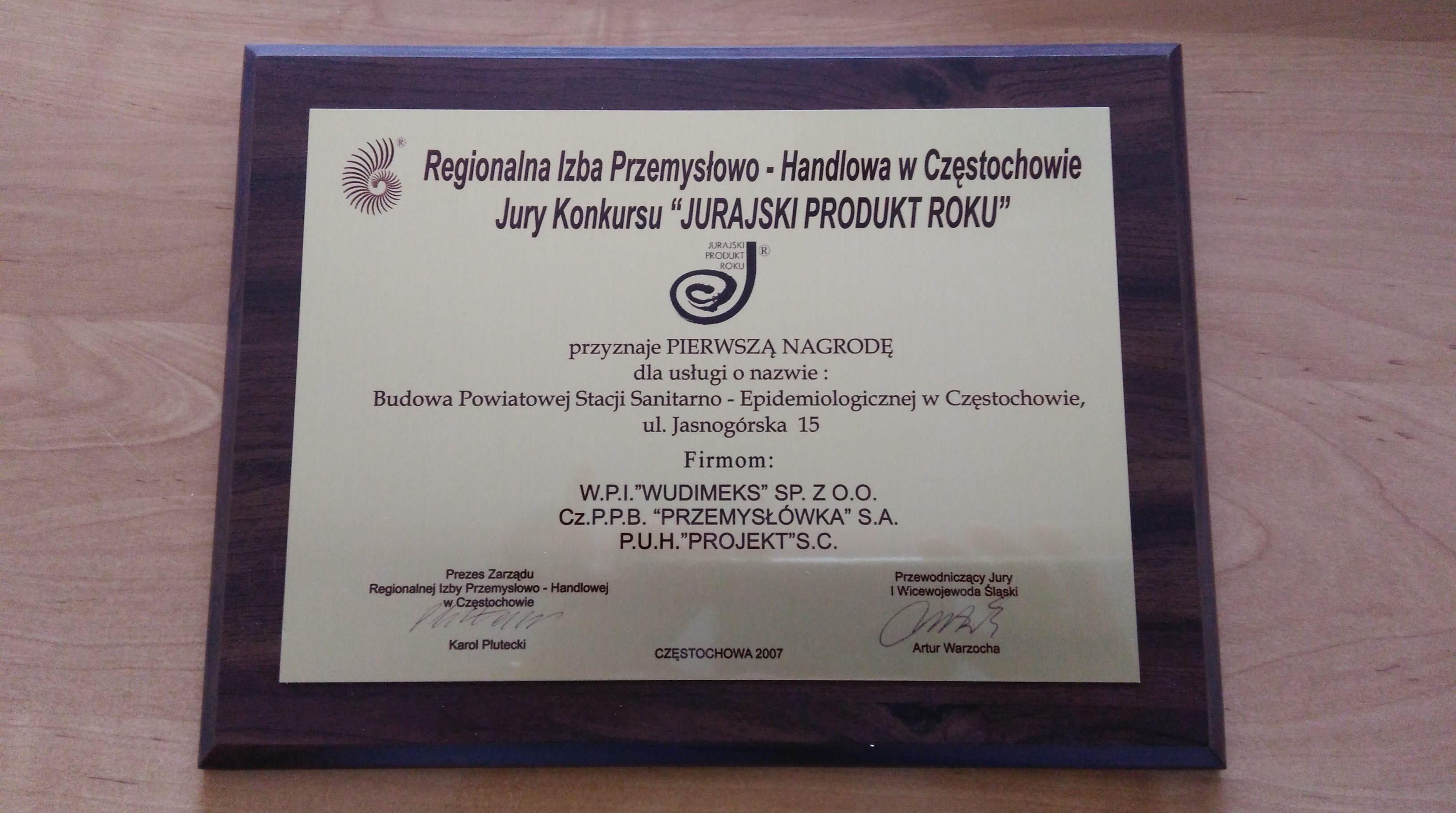 Jurajski Produkt Roku 2007 - Budowa Powiatowej Stacji Sanitarno - Epidemiologicznej w Częstochowie przy ul. Jasnogórskiej 15 - PIERWSZA NAGRODA