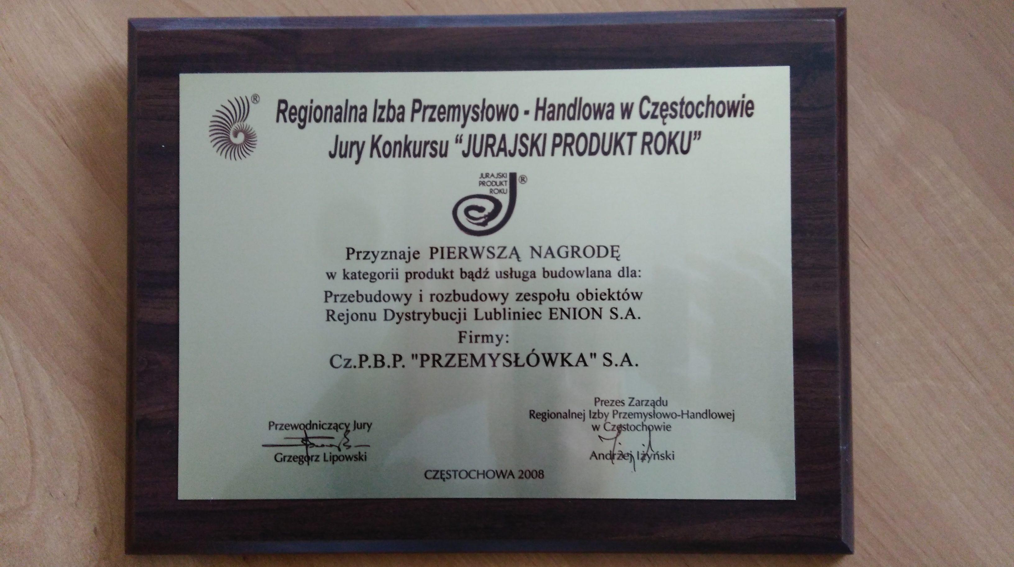 Jurajski Produkt Roku 2008 - Przebudowa i rozbudowa zespołu obiektów Rejonu Dystrybucji Lubliniec ENION S.A. - PIERWSZA NAGRODA