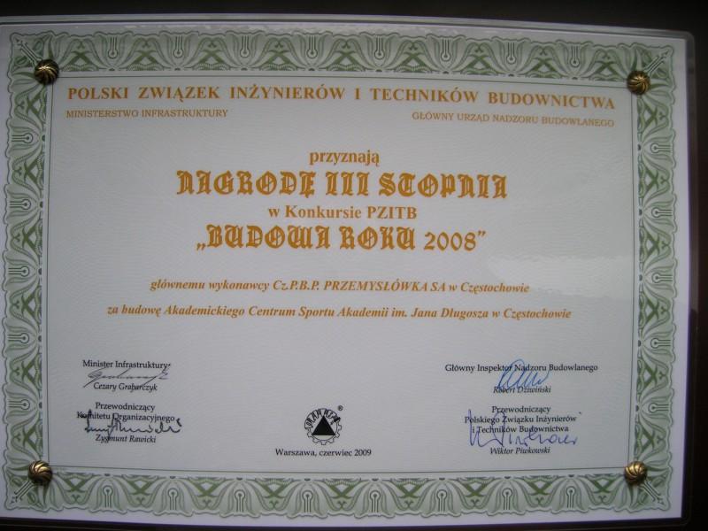 Nagroda III stopnia - Budowa roku 2008